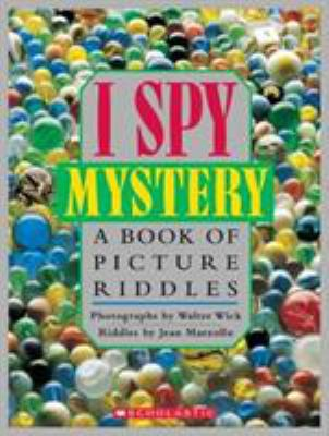 I spy, mystery : a book of picture riddles